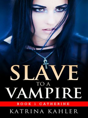 cover image of Slave to a Vampire