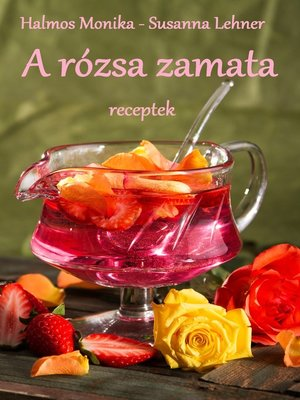 cover image of A rózsa zamata