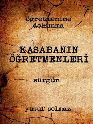 cover image of Kasabanın Öğretmenleri