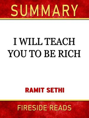 cover image of Summary of I Will Teach You to Be Rich by Ramit Sethi (Fireside Reads)