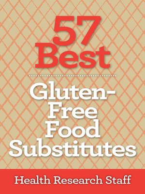 cover image of 57 Best Gluten Free Food Substitutes