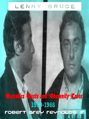 cover image of Lenny Bruce Narcotics Busts and Obscenity Cases, 1959-1966
