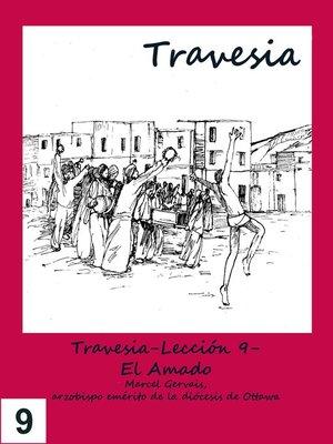 cover image of Travesia-Lección 9- El Amado