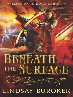cover image of Beneath the Surface (The Emperor's Edge 5.5)