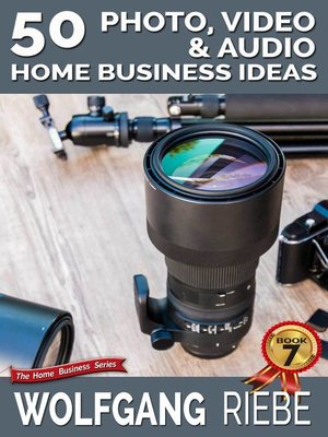 cover image of 50 Photo, Video & Audio Home Business Ideas
