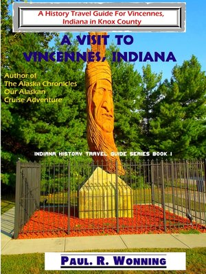 cover image of A Visit to Vincennes, Indiana
