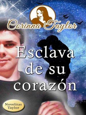 cover image of Esclava de su corazón
