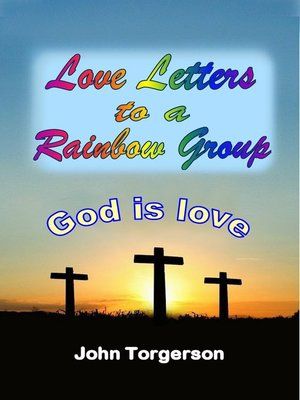 cover image of Love Letters to a Rainbow Group