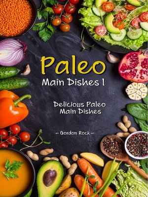 cover image of Paleo Main Dishes I
