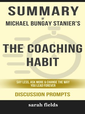 cover image of Summary of the Coaching Habit