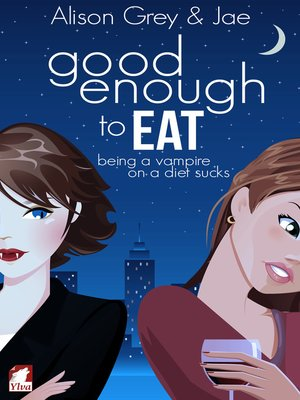 Jae overdrive rakuten overdrive ebooks audiobooks and videos cover image of good enough to eat fandeluxe Image collections
