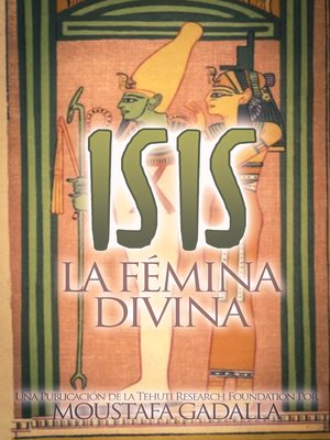 cover image of Isis La Fémina Divina