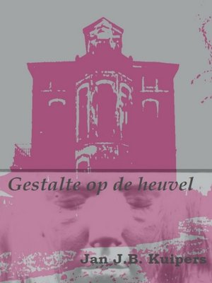 cover image of Gestalte op de heuvel