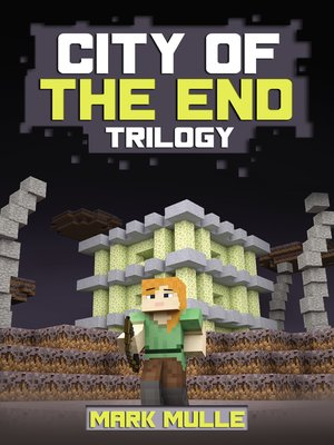 cover image of City of the End Trilogy