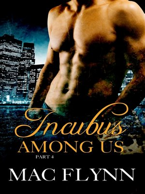 cover image of Incubus Among Us #4 (Shifter Romance)