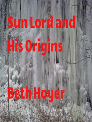 cover image of Sun Lord and his Origins