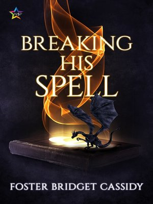 cover image of Breaking His Spell