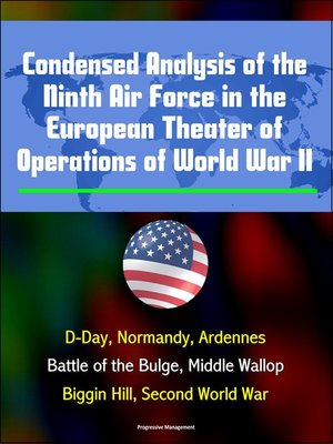 cover image of Condensed Analysis of the Ninth Air Force in the European Theater of Operations of World War II