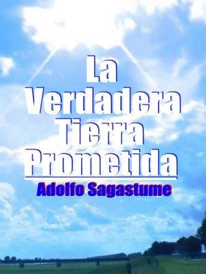cover image of La Verdadera Tierra Prometida
