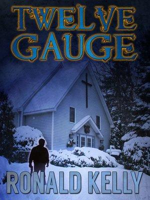 cover image of Twelve Gauge