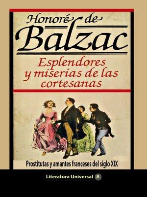 cover image of Esplendores y miserias de las cortesanas Prostitutas y amantes franceses del siglo XIX