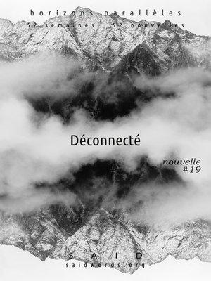 cover image of Déconnecté