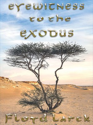cover image of Eyewitness to the Exodus