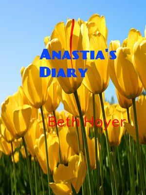 cover image of Anastia's Diary