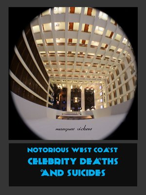 cover image of Notorious West Coast Celebrity Deaths and Suicides