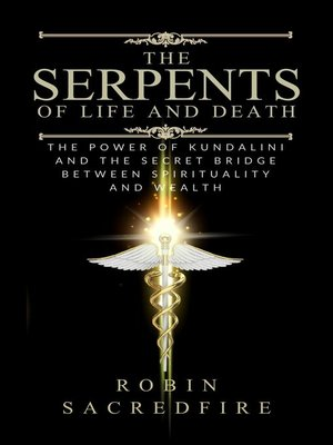 cover image of The Serpents of Life and Death