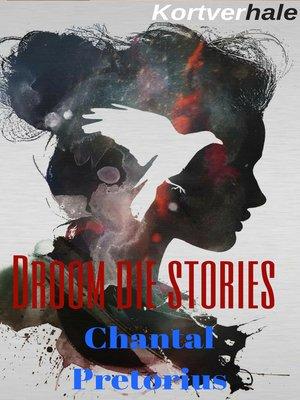 cover image of Droom die stories