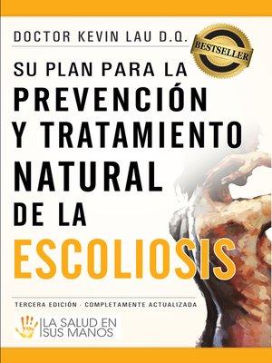 cover image of Su plan para la prevención y tratamiento natural de la escoliosis