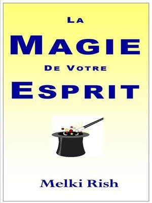 cover image of La Magie De Votre Esprit