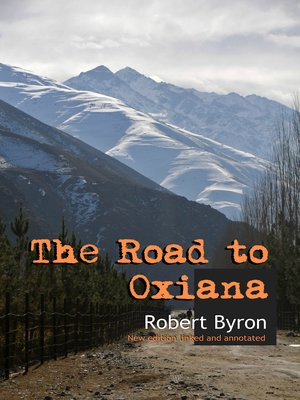 cover image of The Road to Oxiana