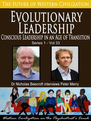 cover image of Evolutionary Leadership-Conscious Leadership in an Age of Transition (The Future of Western Civilization Series 1)