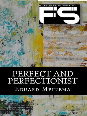 cover image of Perfect and perfectionist