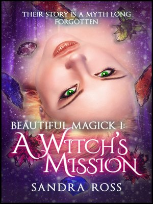 cover image of A Witch's Mission (Beautiful Magick 1)