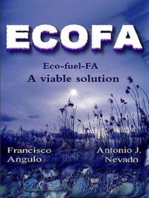 cover image of Eco-fuel-FA (ECOFA) a viable solution