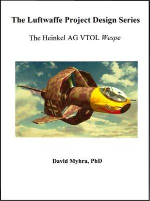 """cover image of The Heinkel AG VTOL """"Wespe"""""""