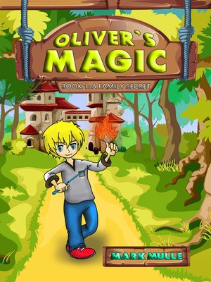cover image of Oliver's Magic, Book 1