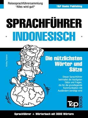 cover image of Sprachführer Deutsch-Indonesisch und thematischer Wortschatz mit 3000 Wörtern