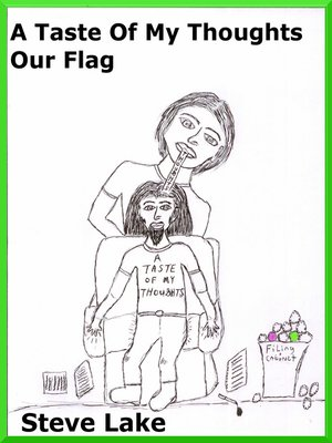 cover image of A Taste of My Thoughts Our Flag