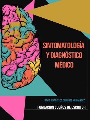 cover image of Sintomatología Y Diagnóstico Médico