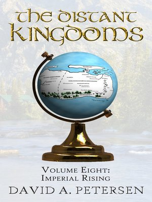 cover image of The Distant Kingdoms Volume Eight