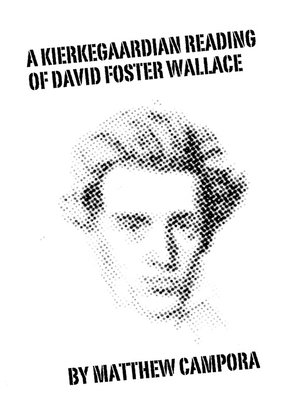cover image of A Kierkegaardian Reading of David Foster Wallace