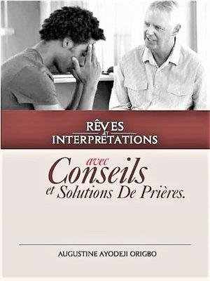 cover image of Rêves Et Interprétations Avec Conseils Et Solutions De Prières