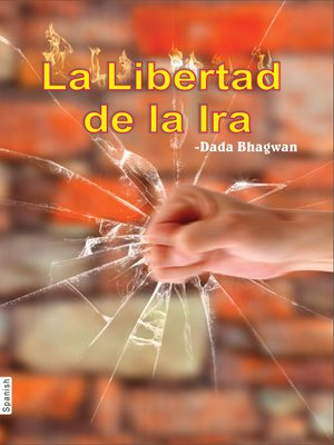 cover image of La Libertad de la Ira (In Spanish)