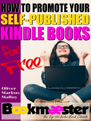cover image of How to Promote Your Self-Published Kindle Books for Free