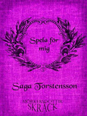 cover image of Spela för mig