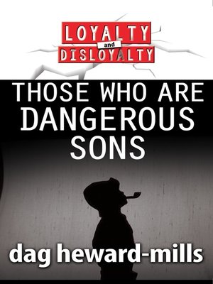cover image of Those Who Are Dangerous Sons
